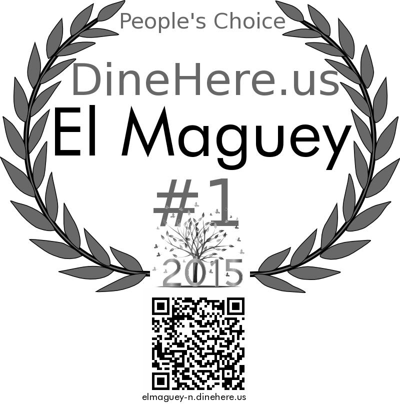 El Maguey DineHere.us 2015 Award Winner